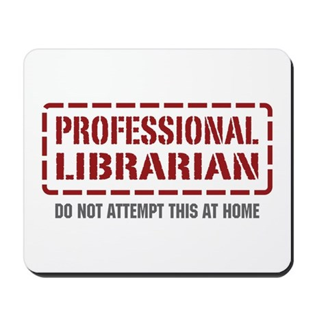 Professional Librarian Mousepad