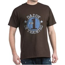 #1 DADDY IN TRAINING T-Shirt