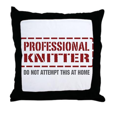 Professional Knitter Throw Pillow