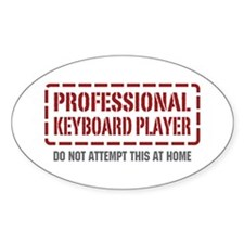 Professional Keyboard Player Oval Decal
