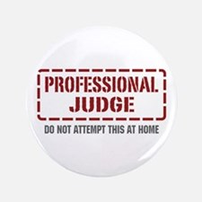 "Professional Judge 3.5"" Button"