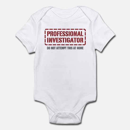Professional Investigator Infant Bodysuit