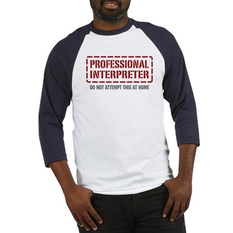Professional Interpreter Baseball Jersey