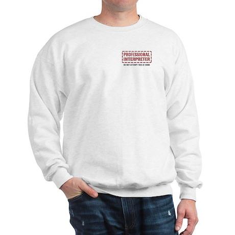 Professional Interpreter Sweatshirt