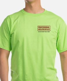 Professional Insulation Installer T-Shirt