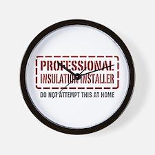 Professional Insulation Installer Wall Clock