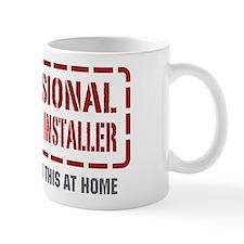 Professional Insulation Installer Mug