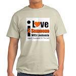 I Love Someone w/Leukemia Light T-Shirt
