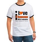 I Love Someone w/Leukemia Ringer T