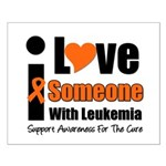 I Love Someone w/Leukemia Small Poster