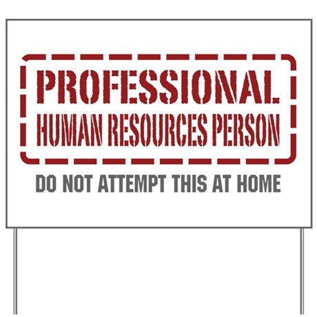 Professional Human Resources Person Yard Sign