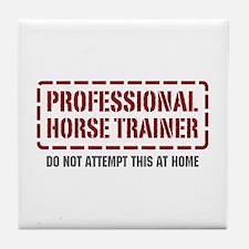 Professional Horse Trainer Tile Coaster