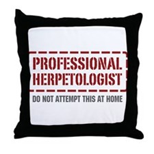 Professional Herpetologist Throw Pillow