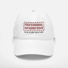 Professional Heavy Equipment Operator Baseball Baseball Cap