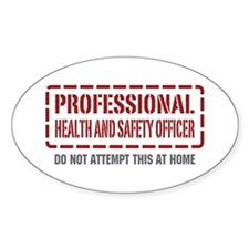 Professional Health and Safety Officer Decal