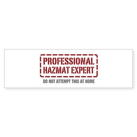 Professional Hazmat Expert Bumper Sticker