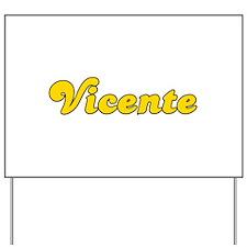 Retro Vicente (Gold) Yard Sign