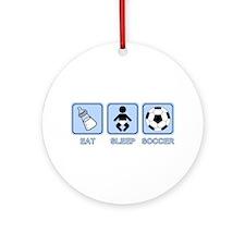 EAT SLEEP SOCCER (baby blue) Ornament (Round)