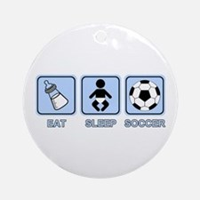 EAT SLEEP SOCCER (baby blue) Ornament (Round)