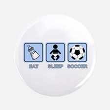 "EAT SLEEP SOCCER (baby blue) 3.5"" Button"