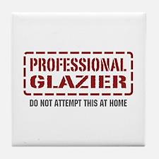 Professional Glazier Tile Coaster