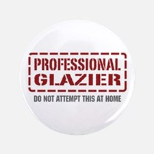 "Professional Glazier 3.5"" Button"
