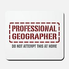 Professional Geographer Mousepad