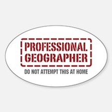 Professional Geographer Oval Decal