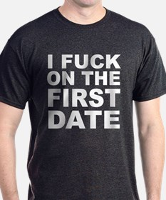 I Fuck On First Date Shirt 64