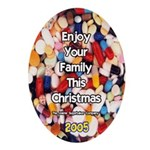 Enjoy Your Family This Christmas Ornament