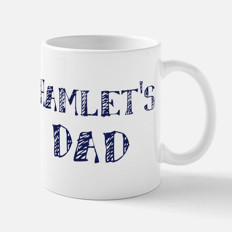 Hamlets dad Mug
