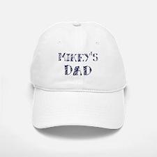 Mikeys dad Baseball Baseball Cap