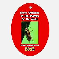 Roach Christmas Ornament