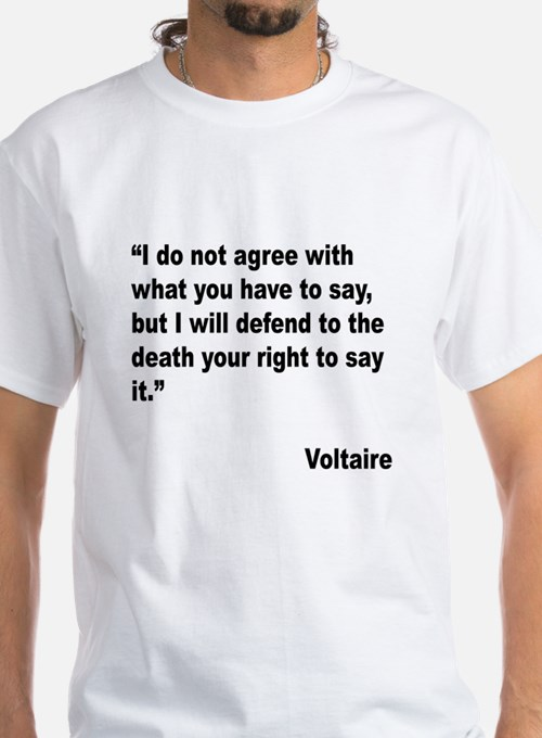 Voltaire Free Speech Quote Shirt