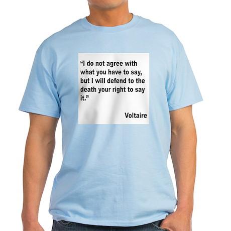 Voltaire Free Speech Quote Light T-Shirt