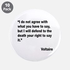 "Voltaire Free Speech Quote 3.5"" Button (10 pack)"