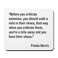 Norris Criticism Quote Mousepad