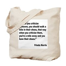 Norris Criticism Quote Tote Bag