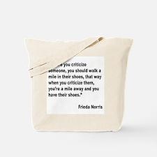 Norris Criticism Quote Tote Bag