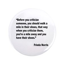"Norris Criticism Quote 3.5"" Button"