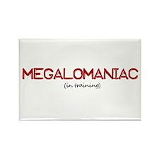 Megalomaniac Rectangle Magnet