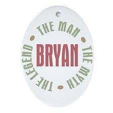 Bryan Man Myth Legend Oval Ornament