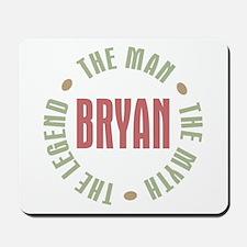 Bryan Man Myth Legend Mousepad