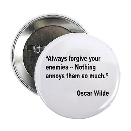 "Wilde Annoy Enemies Quote 2.25"" Button"