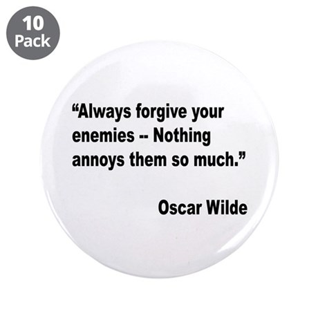 """Wilde Annoy Enemies Quote 3.5"""" Button (10 pack)"""