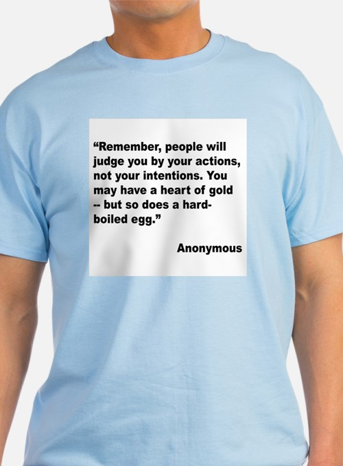 Judge Actions Quote T-Shirt