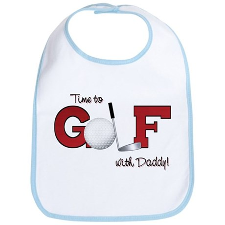 Time to Golf with Daddy Bib