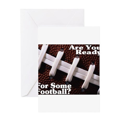 Are You Ready For Some Footba Greeting Card