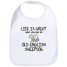 Life is Great Old English Sheepdog Bib