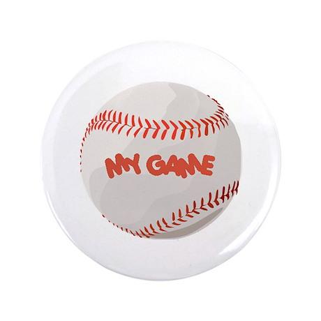 """My Game"" baseball 3.5"" Button"